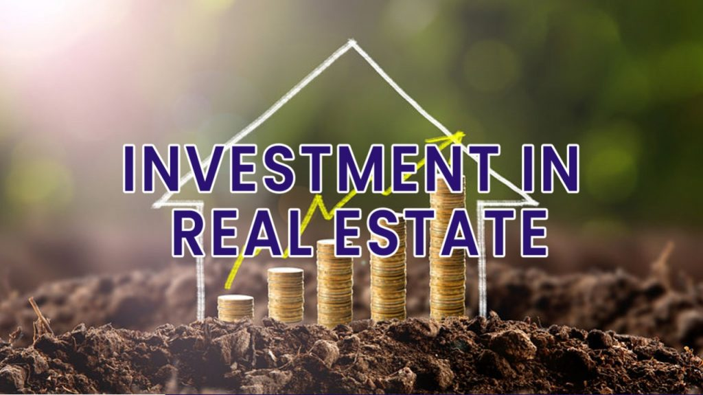 Your Key To Success: INVESTMENT IN REAL ESTATE